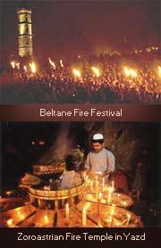 Beltane Fire Festival; Zoroaster Fire Temple