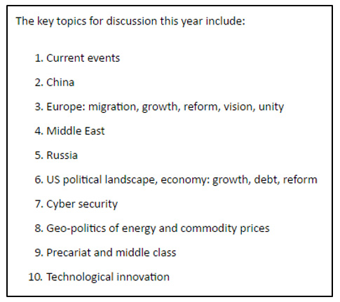 Figure 1:  - 'Key Topics for Discussion'- Bilderberg Meeting 2016 Source: http://www.bilderbergmeetings.org/press-release.html